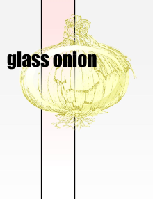 (Glass Onion Logo)